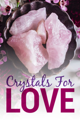 7 healing crystals for love and romance