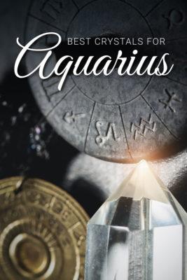best crystals for aquarius